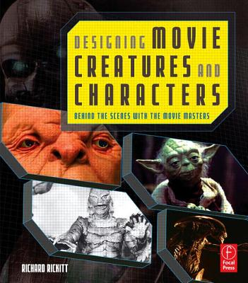 Designing Movie Creatures And Characters By Rickitt, Richard